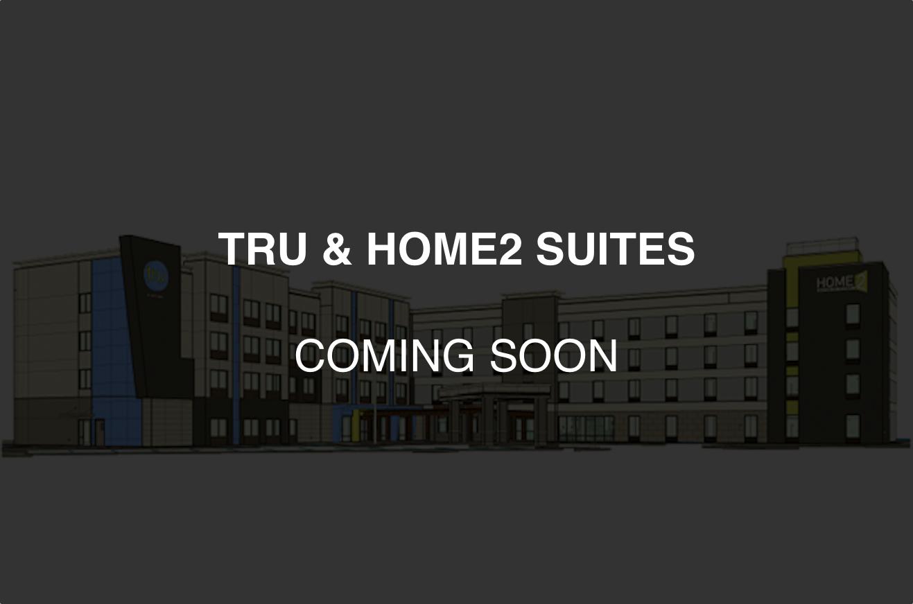 Tru & Home2 Suites - Dual Brand